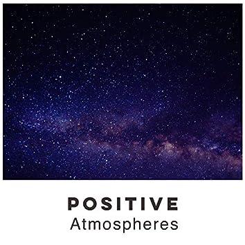 Positive Atmospheres, Vol. 3