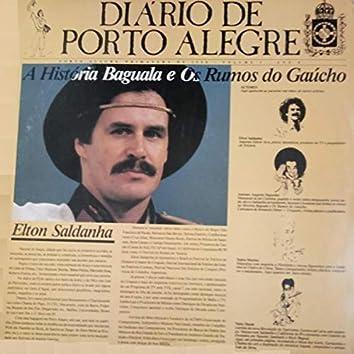 Diário de Porto Alegre: A História Baguala e os Rumos do Gaúcho