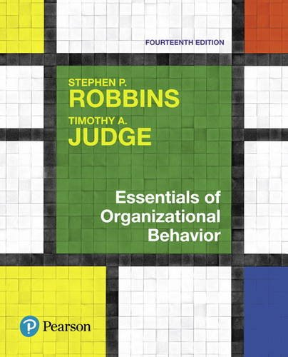Compare Textbook Prices for Essentials of Organizational Behavior 14 Edition ISBN 9780134523859 by Robbins, Stephen,Judge, Timothy