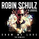 Show Me Love (The Remixes)