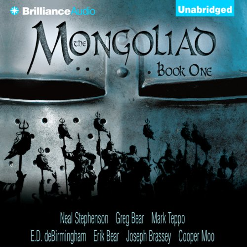 The Mongoliad: The Foreworld Saga, Book 1                   By:                                                                                                                                 Neal Stephenson,                                                                                        Greg Bear,                                                                                        Mark Teppo,                   and others                          Narrated by:                                                                                                                                 Luke Daniels                      Length: 13 hrs and 16 mins     956 ratings     Overall 3.7