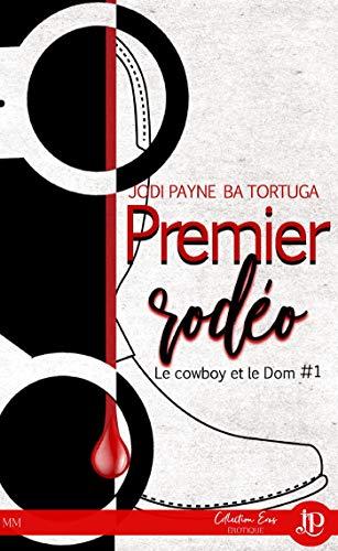 Premier rodéo: Le cowboy et le Dom #1 (French Edition)