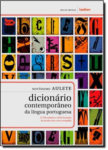 Novíssimo Aulete. Dicionário Contemporâneo da Língua Portuguesa