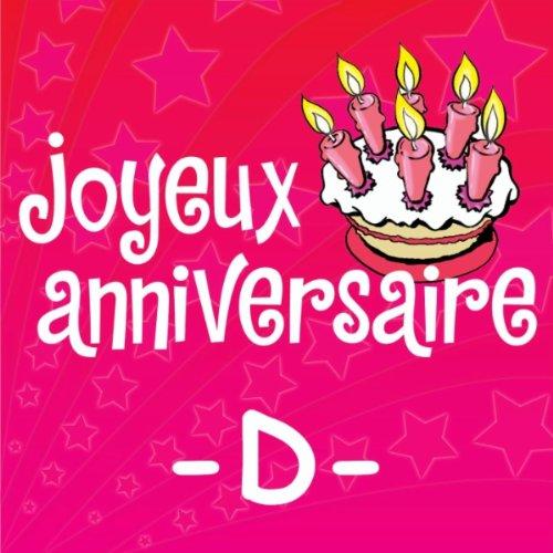 Joyeux Anniversaire Danielle By Joyeux Anniversaire On Amazon Music