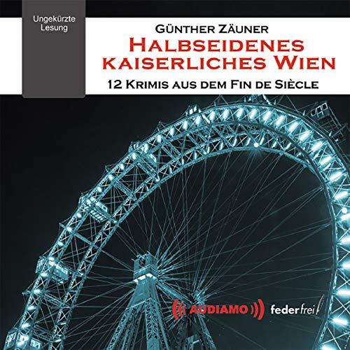 Halbseidenes Kaiserliches Wien Titelbild