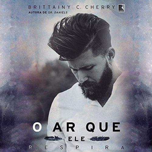 O ar que ele respira [The Air He Breathes] audiobook cover art