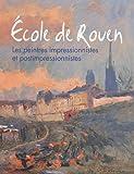 Ecole de Rouen - Les peintres impressionnistes et postimpressionnistes