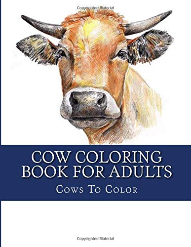 Cow Coloring Book For Adults (Large Print Farm Animal Cows Adult Coloring Books)