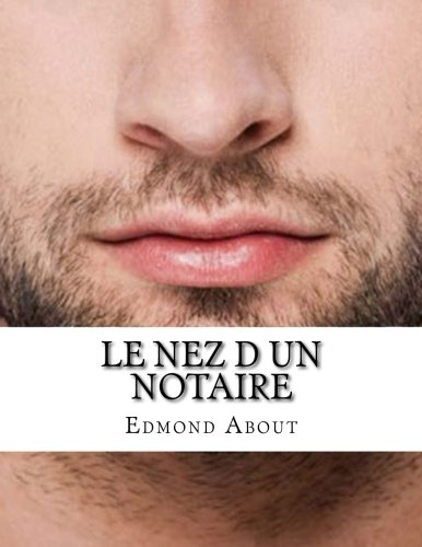 Le nez d un notaire (French Edition)
