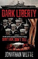 Dark Liberty: Don't Ask, Don't Tell