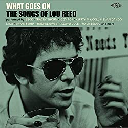 What Goes on: Songs of Lou Reed/Various [Import]