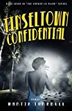 Tinseltown Confidential: A Novel of Golden-Age Hollywood (Hollywood's Garden of Allah novels)