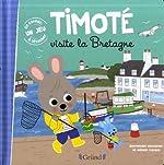 Timoté visite la Bretagne d'Emmanuelle MASSONAUD