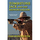 Tombstone Jack and the Redwing Saloon (English Edition)