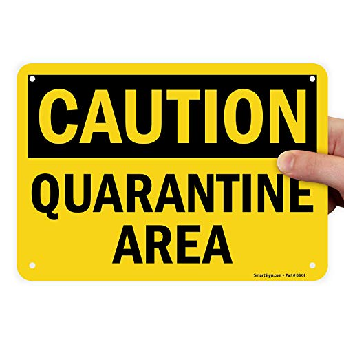 SmartSign 'Caution - Quarantine Area' Sign | 7' x 10' Plastic