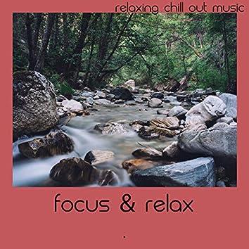 Focus & Relax