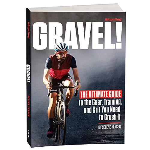Gravel: The Ultimate Guide to the Gear, Training,...
