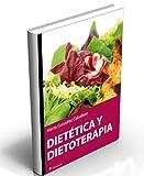 Dietetica Y Dietoterapia (Alimentación y nutrición)
