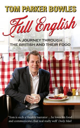 Full English: A Journey through the British and their Food (English Edition)