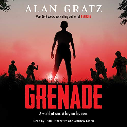 Grenade                   Written by:                                                                                                                                 Alan Gratz                               Narrated by:                                                                                                                                 Todd Haberkorn,                                                                                        Andrew Eiden                      Length: 5 hrs and 24 mins     4 ratings     Overall 4.8
