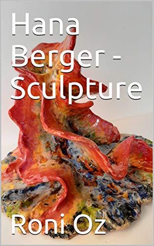 Hana Berger - Sculpture (English Edition)