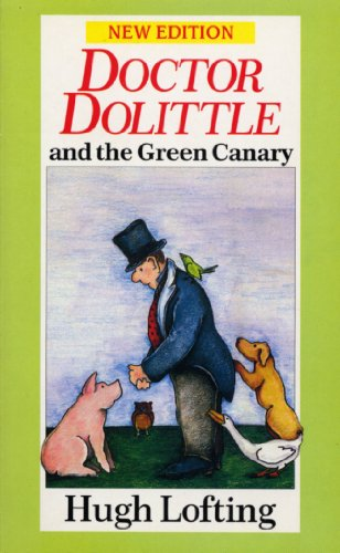 Dr. Dolittle And The Green Canary (Doctor Dolittle)の詳細を見る