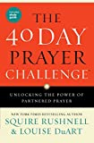 The 40 Day Prayer Challenge: Unlocking the Power of Partnered Prayer (English Edition)