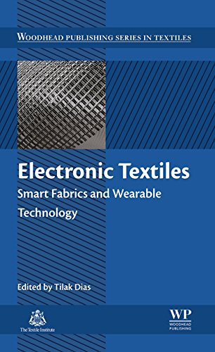 Electronic Textiles: Smart Fabrics and Wearable Technology (Woodhead Publishing Series in Textiles) (English Edition)