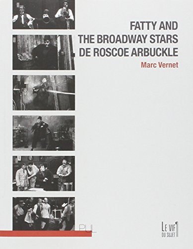 Fatty and the Broadway Stars de Roscoe Arbuckle