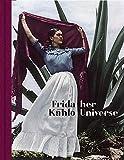 Frida Kahlo: Her Universe