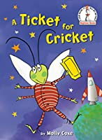 A Ticket for Cricket (Beginner Books(R))