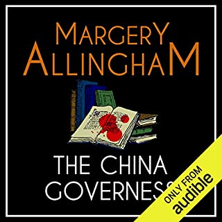 The China Governess                   By:                                                                                                                                 Margery Allingham                               Narrated by:                                                                                                                                 David Thorpe                      Length: 10 hrs and 6 mins     33 ratings     Overall 4.2