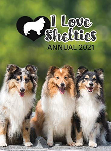 Compare Textbook Prices for I Love Shelties Annual 2021  ISBN 9781913916039 by