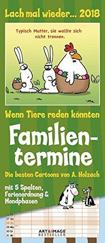 Lach mal wieder 2018 - Familienplaner, Humor, Wandkalender  -  19,5 x 45 cm