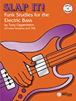 Slap it!: Funk Studies for the Electric Bass