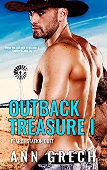 Outback Treasure I: A gay cowboy age-gap forced proximity romance (Pearce Station Duet Book 1) by [Ann Grech]