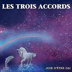 Joie D'Etre Gai by Les Trois Accords (2015-11-27?