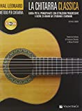 La chitarra classica. Guida per il principiante. Con CD Audio