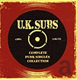 Songtexte von UK Subs - Complete Punk Singles Collection
