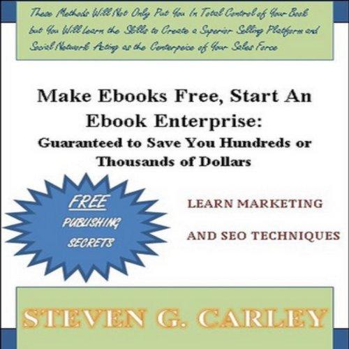 Make Ebooks Free, Start An Ebook Enterprise cover art