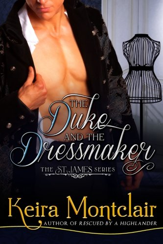 Download The Duke and the Dressmaker (The St. James Series) 1493510142