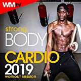 Strong Body Cardio 2019 Workout Session (60 Minutes Non-Stop Mixed Compilation for Fitness & Workout 128 Bpm / 32 Count)