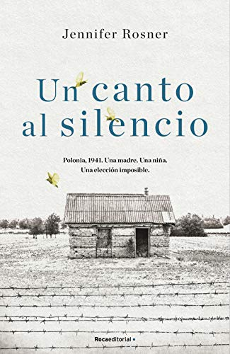 Un canto al silencio de Jennifer Rosner