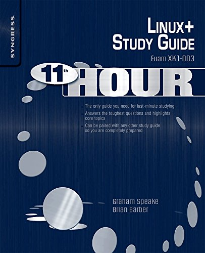 Eleventh Hour Linux+: Exam XK0-003 Study Guide pdf Download