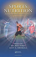 Sports Nutrition: Energy Metabolism and Exercise (Nutrition in Exercise & Sport)