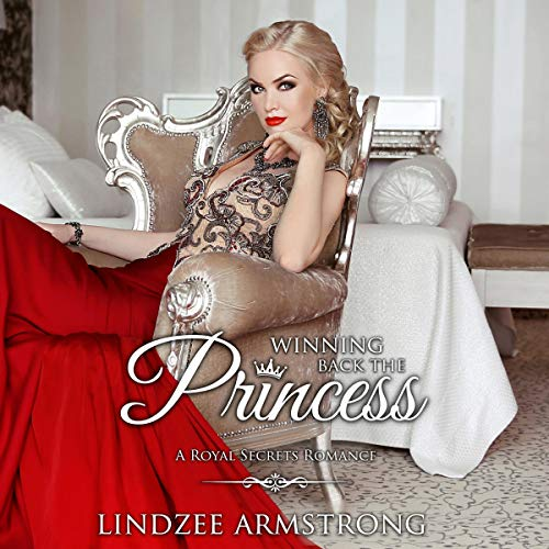 Winning Back the Princess audiobook cover art