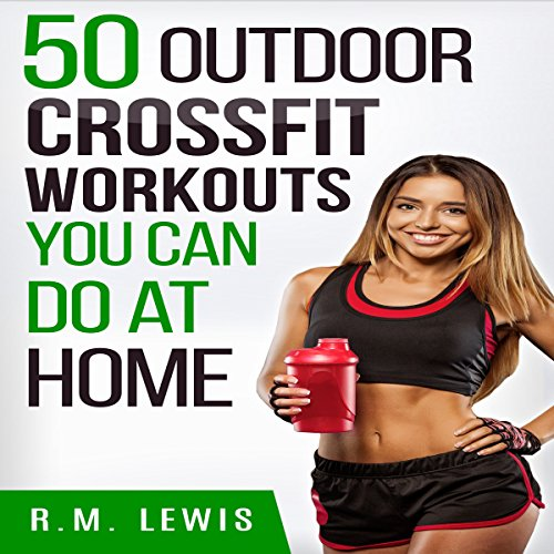 CrossFit Workouts You Can Do at Home audiobook cover art