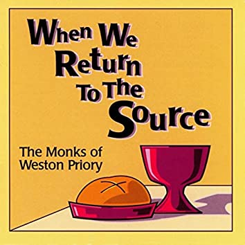 When We Return to the Source