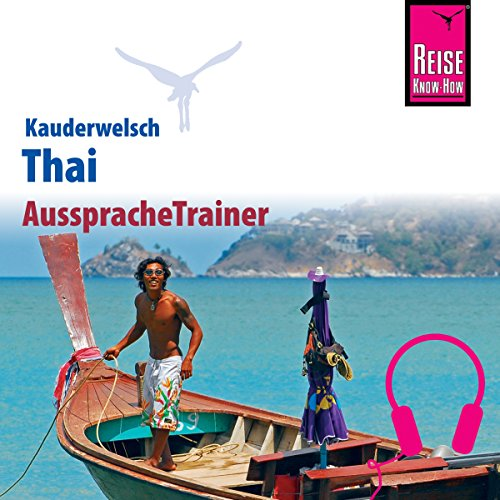 Thai (Reise Know-How Kauderwelsch AusspracheTrainer) Titelbild