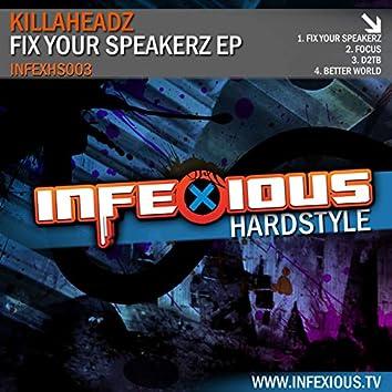 Fix Your Speakerz EP